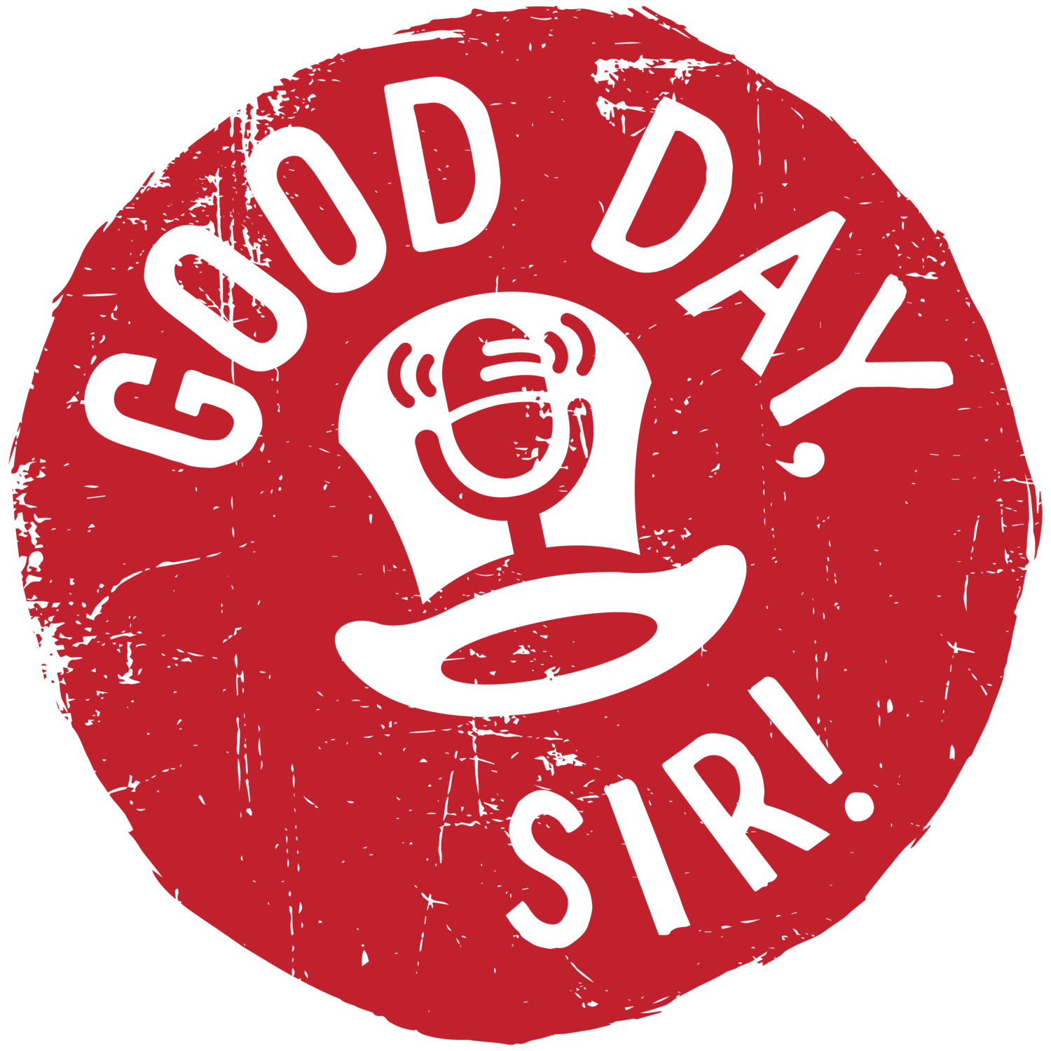 Good Day, Sir Podcast