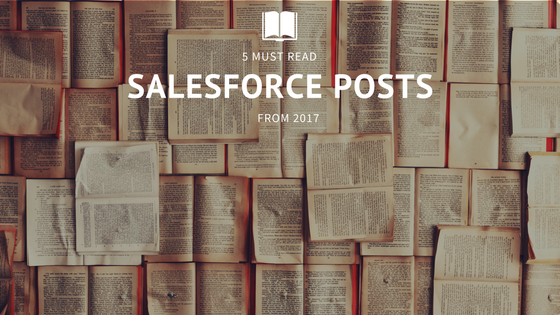 5 Must Ready Salesforce Posts 2017