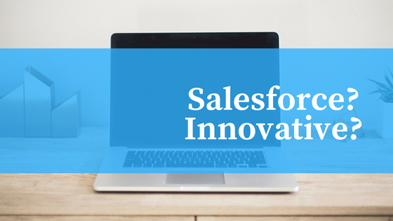 Salesforce is Innovative?
