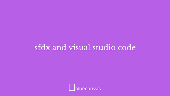 sfdx and vs code banner