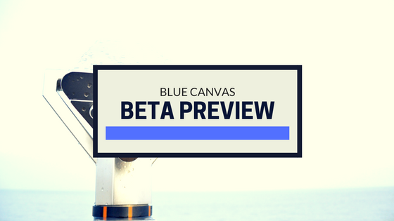 blue canvas beta preview