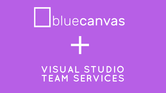 VSTS and Blue Canvas